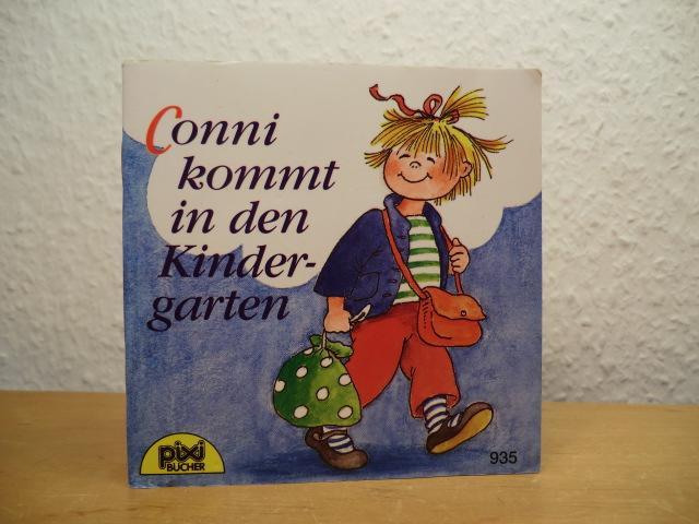 Conni kommt in den Kindergarten. Pixi-Buch Nr.: Schneider, Liane und