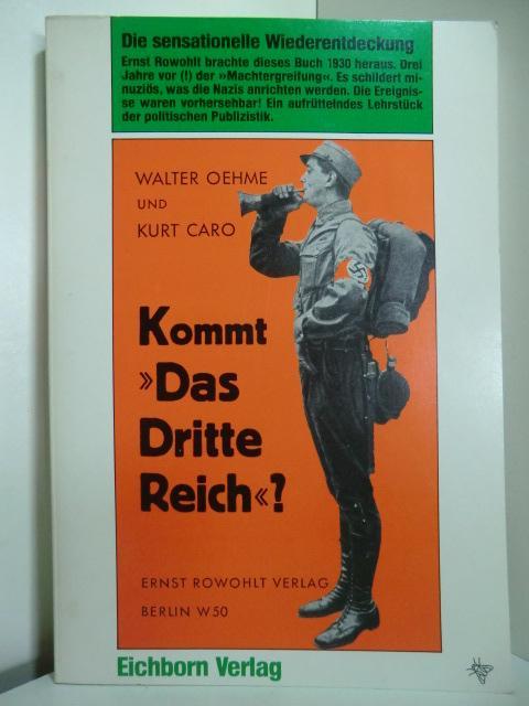 """Kommt das """"Dritte Reich""""?: Oehme, Walter und"""