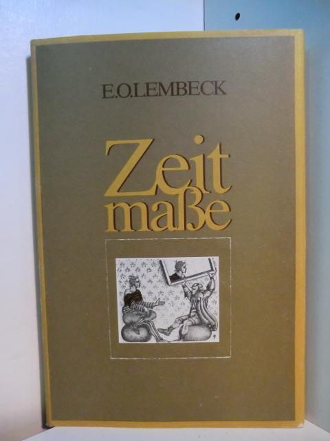 Zeitmaße. Mit Radierungen von MAF Räderscheid: Lembeck, Ernst O.:
