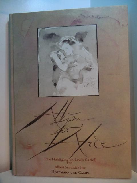 Album für Alice. Eine Huldigung an Lewis: Carroll, Lewis und