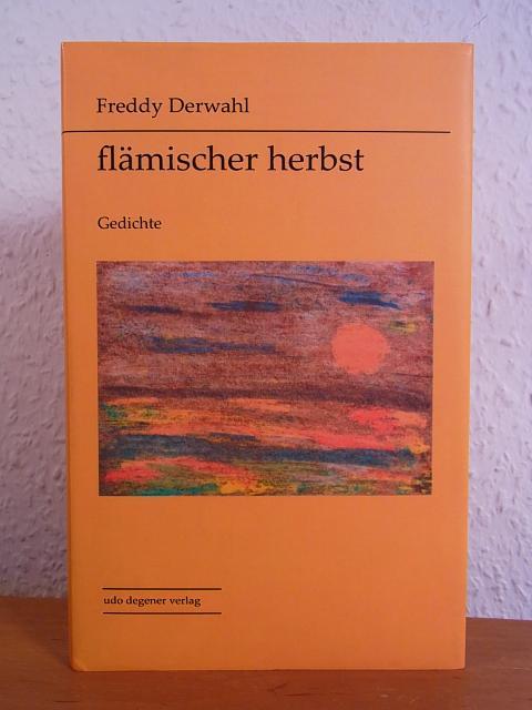 Flämischer Herbst. Gedichte - Derwahl, Freddy