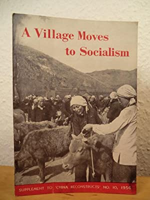 A Village moves to Socialism. Supplement to