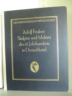 Handbuch der Kunstwissenschaft. Skulptur und Malerei des: Dr. Adolf Feulner.