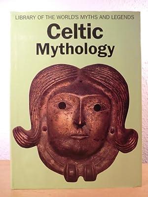 Celtic Mythology. Library of the World's Myths: Proinsias Mac Cana