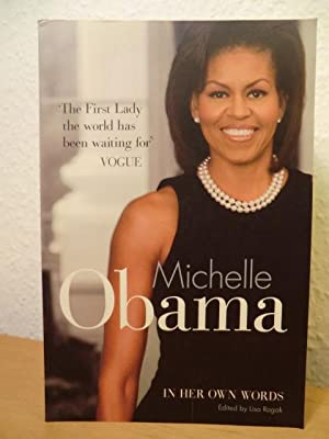 Michelle Obama in her own Words (English: Rogak, Lisa