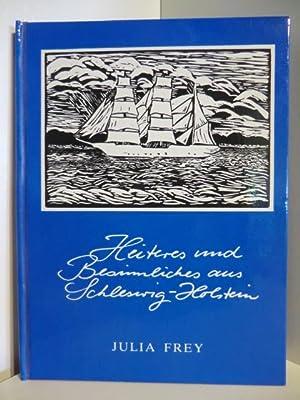 Heitere und besinnliche Gedichte aus dem Land: Frey, Julia