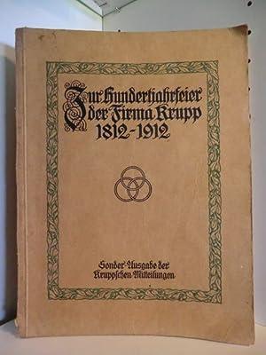 Zur Hundertjahrfeier der Firma Krupp 1812 -: Keine Autorenangaben: