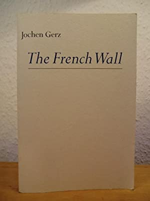 The French Wall. Ausstellung 1997, Germanisches Nationalmuseum: Gerz, Jochen