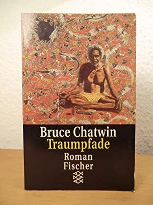 Traumpfade: Chatwin, Bruce