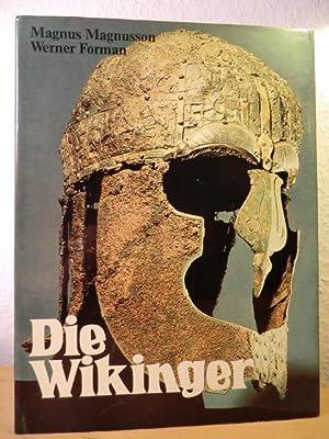 Die Wikinger. Mythen, Sagas und Taten der Nordmänner im alten Europa