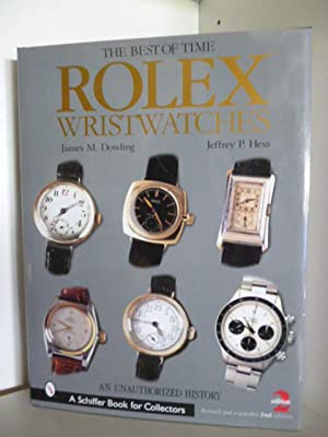 The Best of Time. Rolex Wristwatches (English: James M. Dowling
