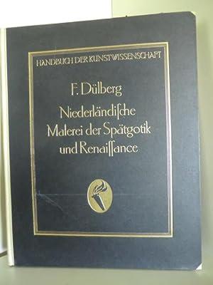 Handbuch der Kunstwissenschaft. Niederländische Malerei der Spätgotik: Begründet von Prof.