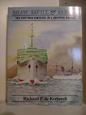 Shaw & Savill & Albion. The Post-War: Kerbrech, Richard P.