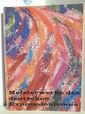 Meisterwerke des deutschen Expressionismus: E. l. Kirchner,