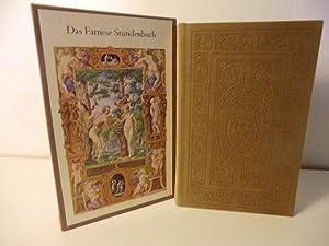 Das Stundenbuch des Kardinals Alessandro Farnese: Eingeleitet und erläutert