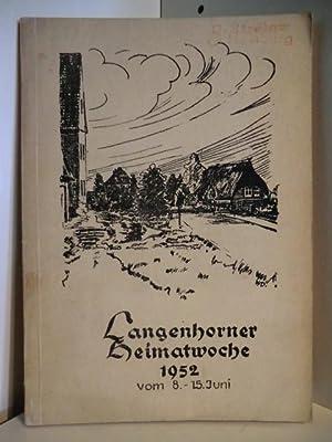 Festschrift der Hamburger Heimatwoche 1952 vom 8.-: Arbeitsgemeinschaft der Heimatwoche