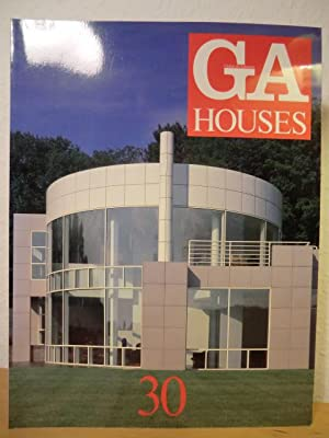GA Houses 30 - Global Architecture -: Futagawa, Yukio (Publisher)