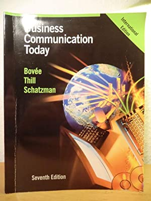 Business Communication today. Seventh Edition: Bovee, Courtland L.
