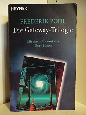 Die Gateway-Trilogie: Pohl, Frederik