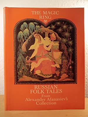 The Magic Ring. Russian Folk Tales from: Without Author