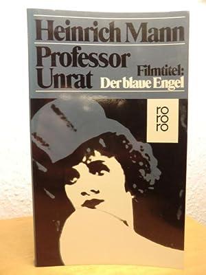 Professor Unrat: Mann, Heinrich