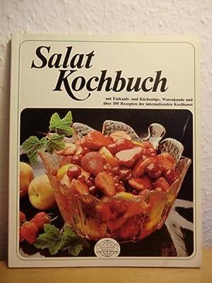 Salatkochbuch (Salat-Kochbuch): Ausgewählt und probiert von Ursula Bayerle