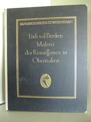 Handbuch der Kunstwissenschaft. Malerei der Renaissance in: Dr. Erich v.