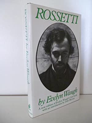 Rossetti His Life and Works (English Edition): Waugh Evelyn