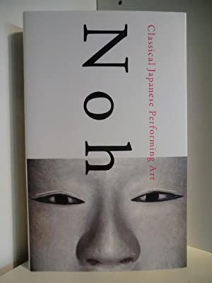 Noh. Classical Japanese Performing Art: Mutsou Takahashi, Toshiro