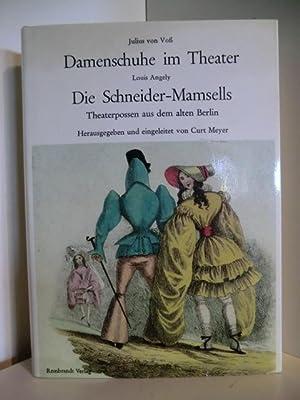 Julius von Voß. Damenschuhe im Theater. Louis: Herausgegeben und eingeleitet