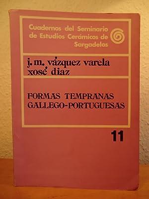 Formas tempranas Gallego-Portuguesas. Cuadernos del Seminario de: Vazquez Varela, Jose