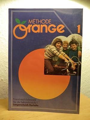 Methode Orange 1. Französisch-Lehrwerk für die Sekundarstufe: Andre Reboullet, Jean-Louis