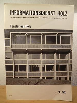 Informationsdienst Holz. Ausgabe 1 / 2, 1964.: Friedrichs, Dr. Herbert