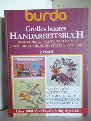 Burda.Großes buntes Handarbeitsbuch 2. Folge: Bearbeitung: Volker Hochstein
