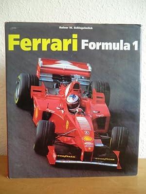 Ferrari Formula 1 (deutsch - englisch -: Schlegelmilch, Rainer W.