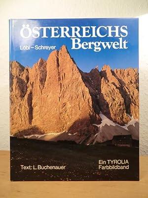 Österreichs Bergwelt. Ein Tyrolia-Farbbildband: Löbl, Robert, Helmut
