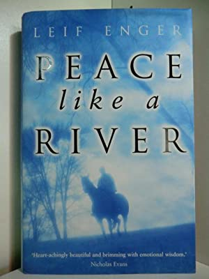 Peace Like a River (signed Copy -: Enger, Leif: