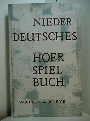 Niederdeutsches Hörspielbuch: Kreye, Walter A.: