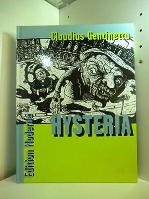 Hysteria: Gentinetta, Claudius:
