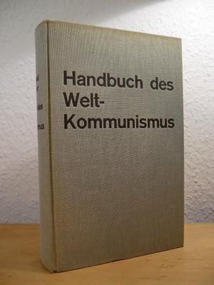Handbuch des Weltkommunismus: Bochenski, Joseph M.