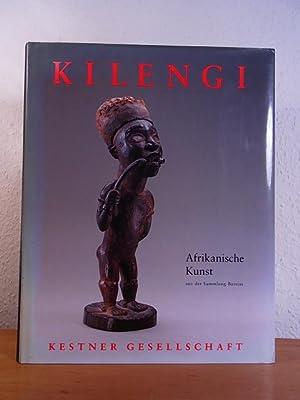 Kilengi. Afrikanische Kunst aus der Sammlung Bareiss: Haenlein, Carl (Hrsg.)