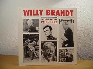 Willy Brandt. Ein politisches Leben 1913 -: Krause, Werner, Mario