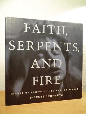 Faith, Serpents, and Fire. Images of Kentucky: Schwartz, Scott W.:
