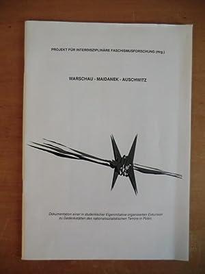 Warschau - Maidanek - Auschwitz. Dokumentation einer: Projekt für interdisziplinäre