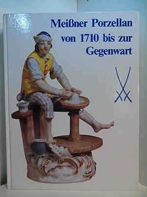 Meißner Porzellan von 1710 bis zur Gegenwart: Mayr, Hans und