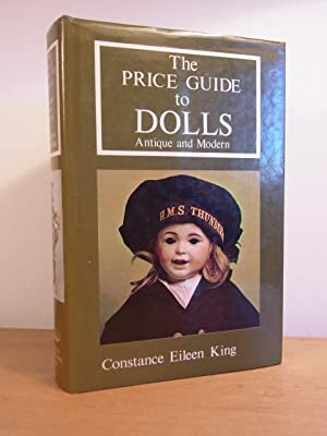 The Price Guide to Dolls. Antique and Modern