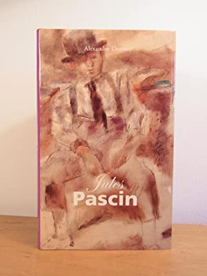 Jules Pascin (deutsche Ausgabe): Dupouy, Alexandre: