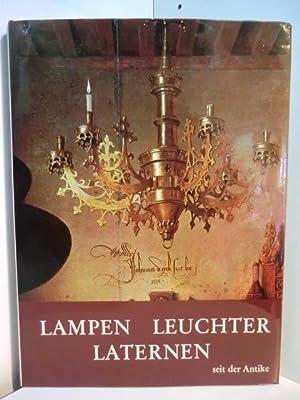 Lampen, Leuchter, Laternen seit der Antike: Heintschel, Hella und