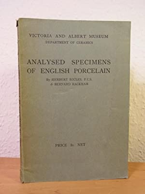 Analysed Specimens of English Porcelain. Victoria and Albert Museum London, Department of Ceramics
