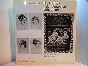 Die Frühzeit der deutschen Lithographie. Katalog der: Winkler, R. Arnim: